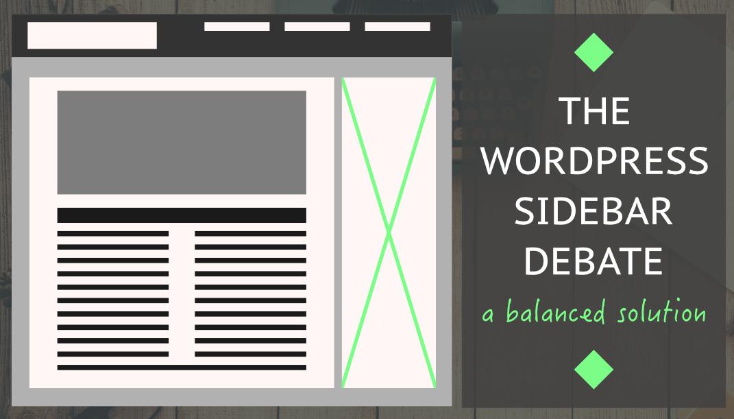wordpress sidebar debate featured image